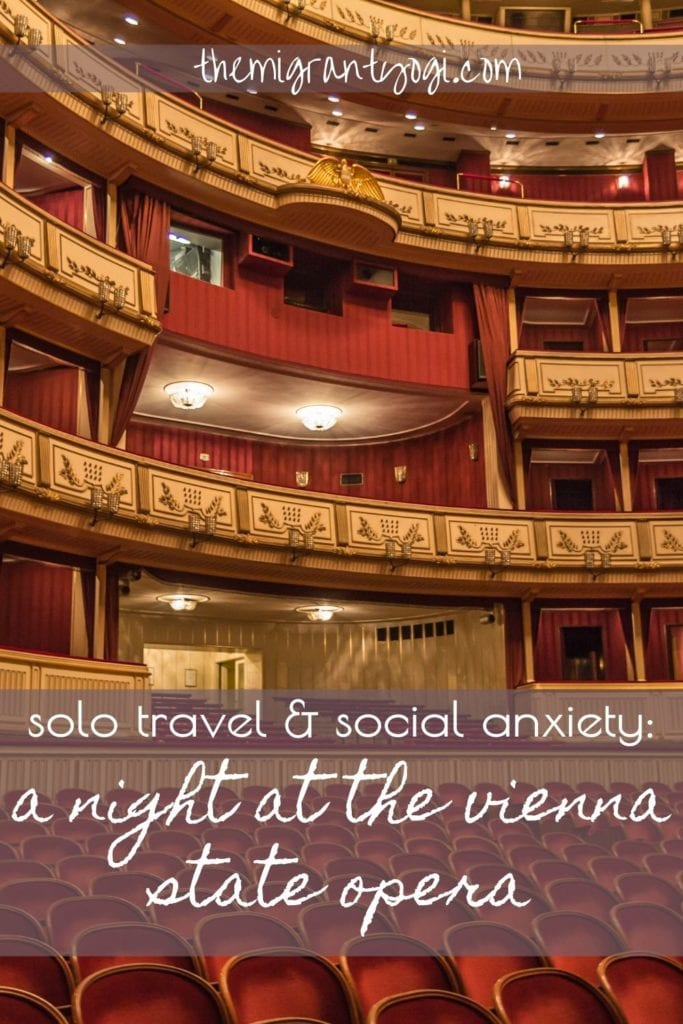 Solo Travel and Social Anxiety Pinterest Graphic: A Night at the Vienna Opera
