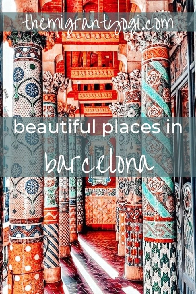 Pinterest graphic - beautiful places in Barcelona with the columns of the Temple of Music in the background.