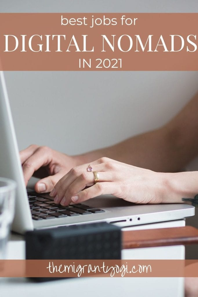 Pinterest graphic showing someone working at a computer with text: 10 best jobs for digital nomads in 2021.