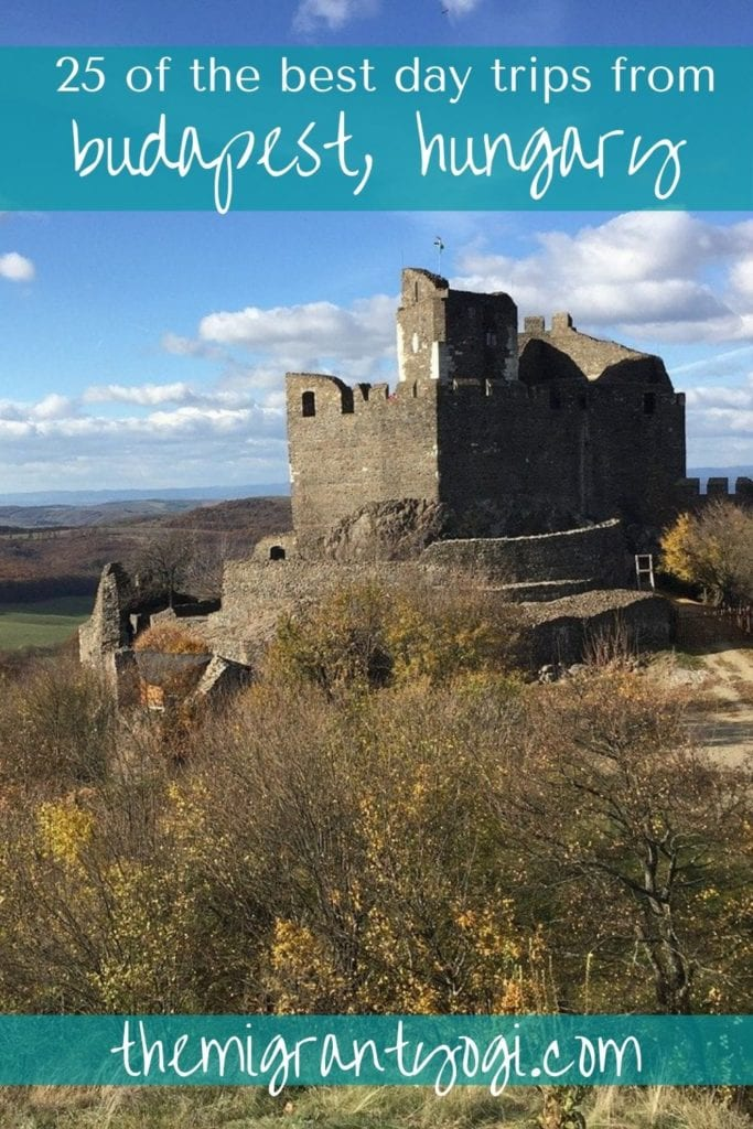 Pinterest Graphic showing Holloko Castle in Hungary with text: 25 best day trips from Budapest - themigrantyogi.com
