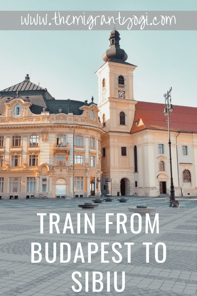Pinterest graphic - Piata Mare in Sibiu with text: Train from Budapest to Sibiu