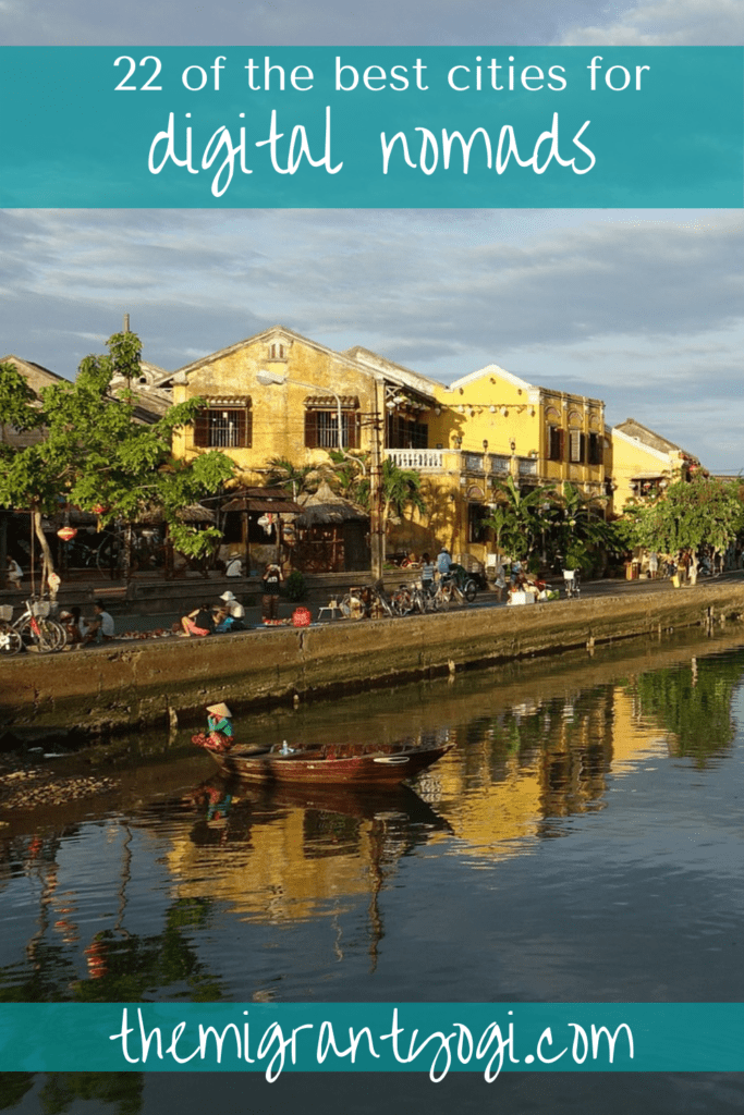 Pinterest graphic depicting Hoi An, Vietnam with text 22 of the best cities for digital nomads, themigrantyogi.com.
