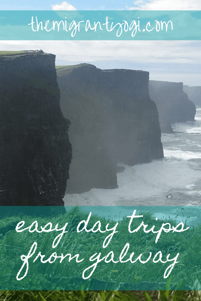 Pinterest Graphic - Easy Day Trips from Galway with Cliffs of Moher in the background.