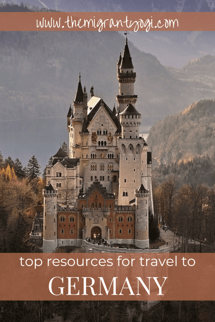 Pinterest graphic showing Neuschwanstein Castle in Germany with text:  Top Travel Resources for Germany.