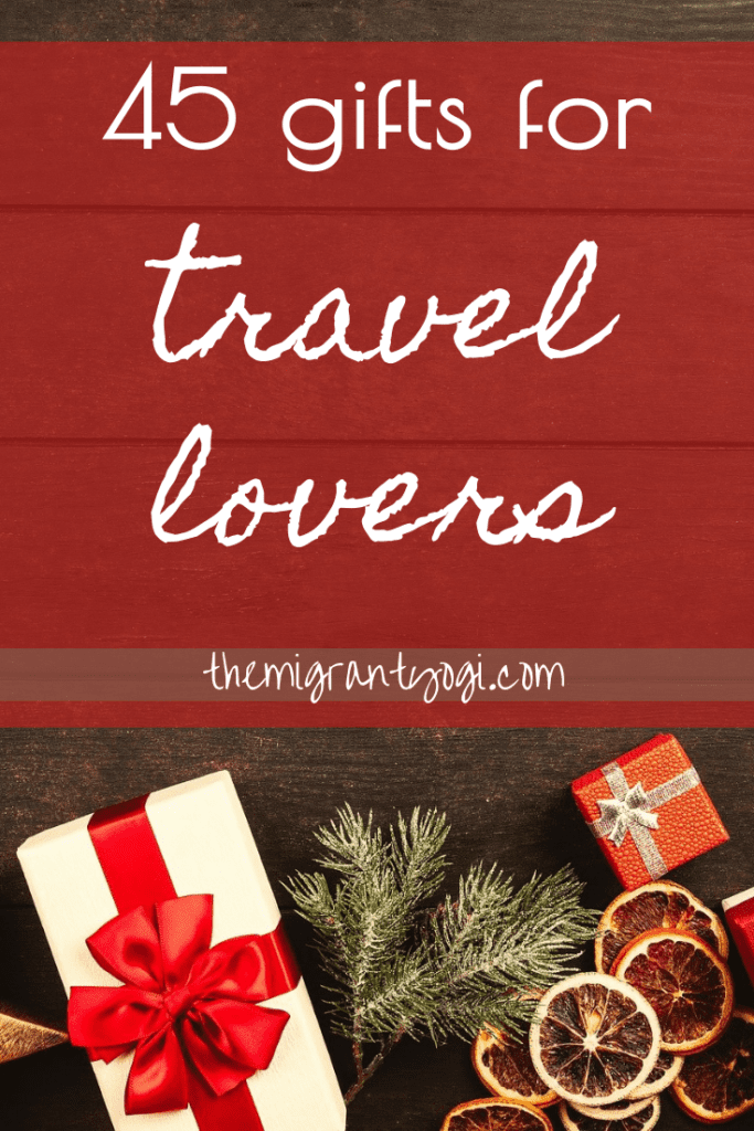 Pinterest graphic: 45 gifts for travel lovers