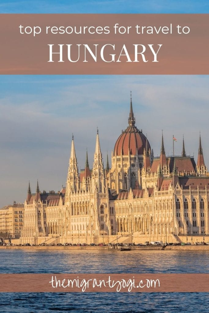 Pinterest graphic showing Budapest Parliament building with text: top resources for travel to Hungary.