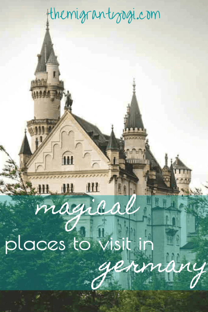Pinterest graphic of castle with text: Magical places to visit in Germany.