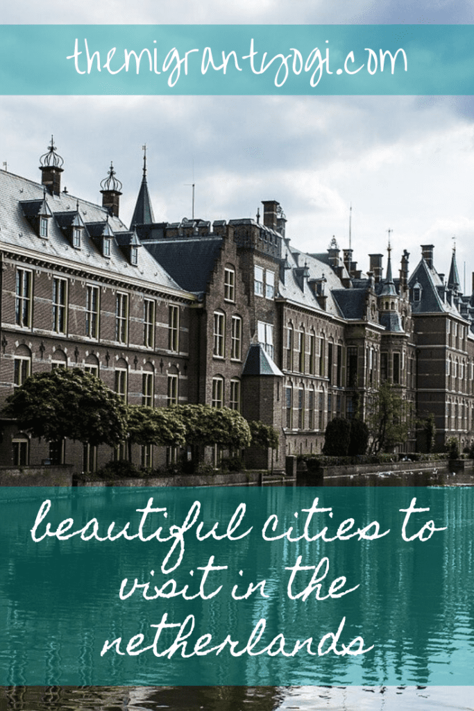 Pinterest graphic - Beautiful Cities to Visit in the Netherlands