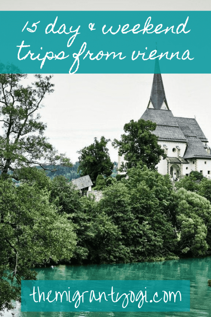 pinterest graphic of white monastery in forest in Austria with text: 15 day and weekend trips from Vienna