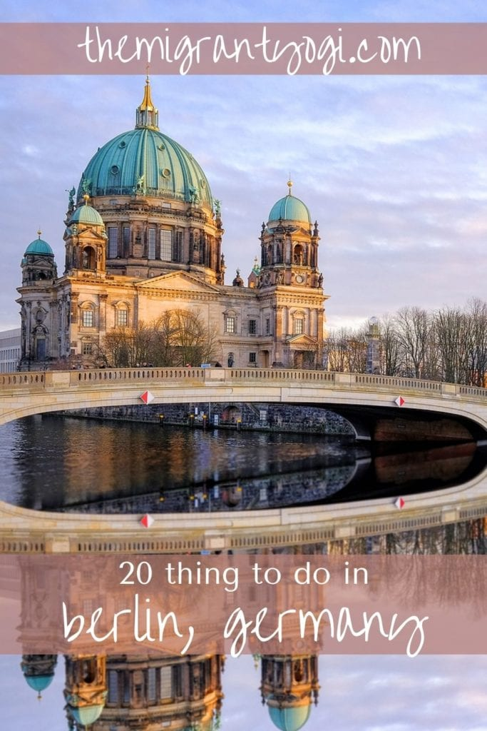 Pinterest Graphic - Berlin Cathedral with text 20 Things to do in Berlin