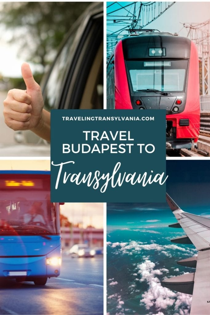 Pinterest graphic - Travel from Budapest to Transylvania with images of different types of transportation.
