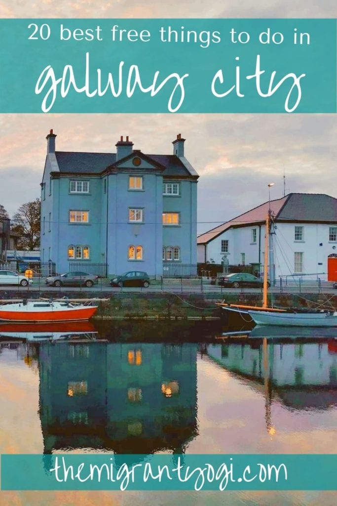 """Pinterest graphic showing Galway's Long Walk with text """"20 Best Free Things to do in Galway City"""""""