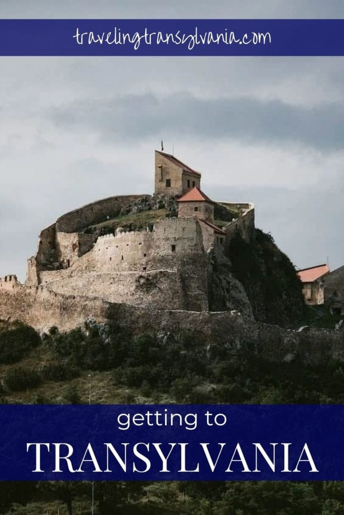 Pinterest graphic - Getting to Transylvania (image of Rupea Fortress)