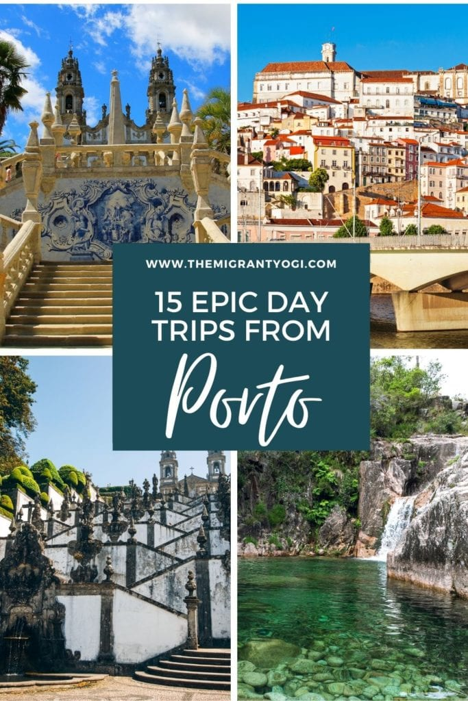 Pinterest Graphic - 15 Epic Day Trips from Porto with 4 different images showing locations to visit.