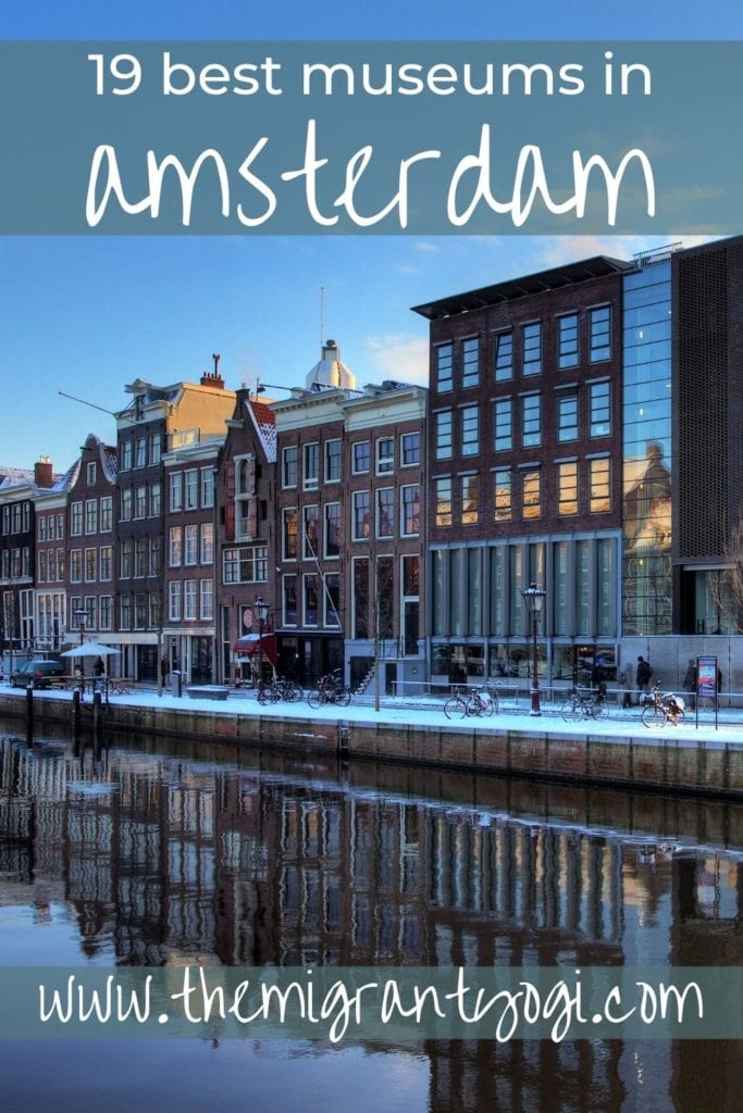 Pinterest graphic - 19 Best Museums to Visit in Amsterdam with Anne Frank house in the background.
