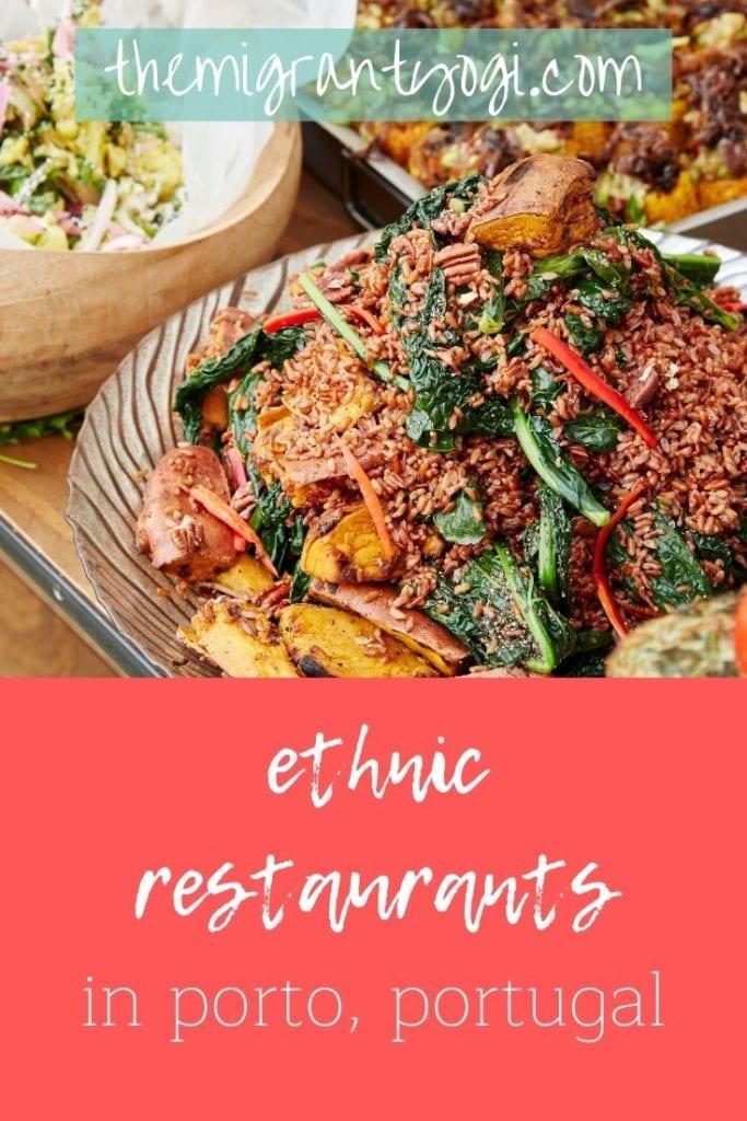 Pinterest graphic - exploring ethnic restaurants in Porto, Portugal